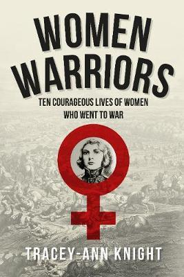 Women Warriors by Tracey Knight