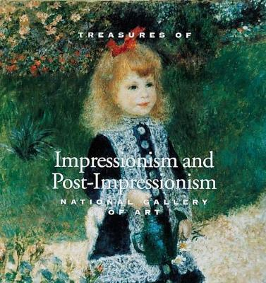 Treasures of Impressionism and Post-impressionism: National Gallery of Art by F Coman