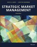 Strategic Market Management 11E Amazon Custom by David Aaker