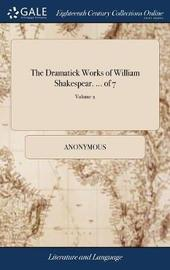 The Dramatick Works of William Shakespear. ... of 7; Volume 2 by * Anonymous image