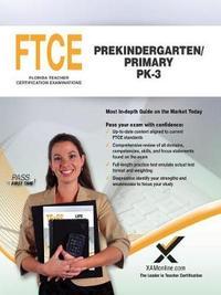 FTCE Prekindergarten/Primary Pk-3 by Sharon Wynne image