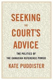 Seeking the Court's Advice by Kate Puddister