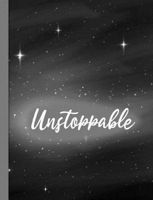 Unstoppable by Spunky Notebooks
