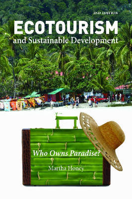 Ecotourism and Sustainable Development, Second Edition by Martha Honey image