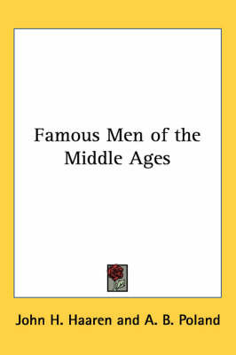 Famous Men of the Middle Ages by A. B. Poland image