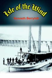 Isle of the Wind by Kenneth Berryhill