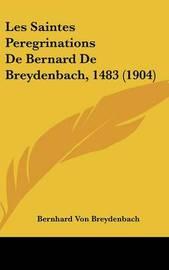 Les Saintes Peregrinations de Bernard de Breydenbach, 1483 (1904) by Bernhard Von Breydenbach image
