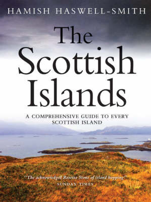 The Scottish Islands by Hamish Haswell-Smith