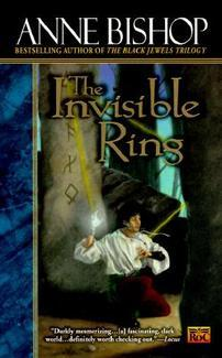 The Invisible Ring (Black Jewels #4) by Anne Bishop