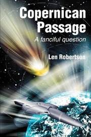 Copernican Passage: A Fanciful Question by Len Robertson image