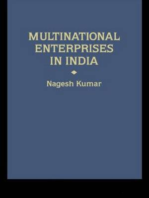 Multinational Enterprises in India by Nagesh Kumar image