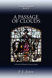 A Passage of Clouds by P. E. Jeffe