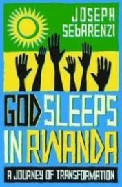 God Sleeps in Rwanda by Joseph Sebarenzi image