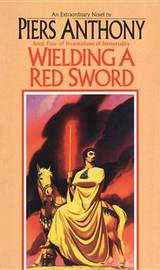 Wielding a Red Sword (Incarnations of Immortality #4) by Piers Anthony image