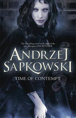 The Time of Contempt (The Witcher #3) (Uk Ed.) by Andrzej Sapkowski image