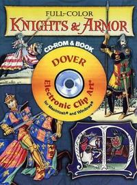Full-color Knights and Armor by Samuel Rush Meyrick image