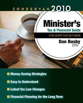 Zondervan Minister's Tax and Financial Guide: For 2009 Tax Returns: 2010 by Dan Busby image
