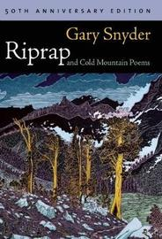 Riprap and Cold Mountain Poems by Gary Snyder