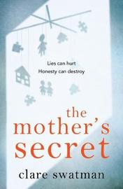The Mother's Secret by Clare Swatman image