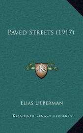 Paved Streets (1917) by Elias Lieberman