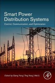 Smart Power Distribution Systems by Ting Yang