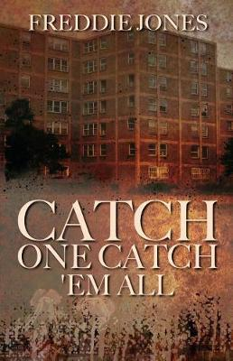 Catch One Catch 'em All by Freddie Jones