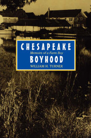 Chesapeake Boyhood by William H. Turner