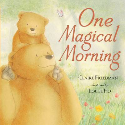 One Magical Morning by Claire Freedman image