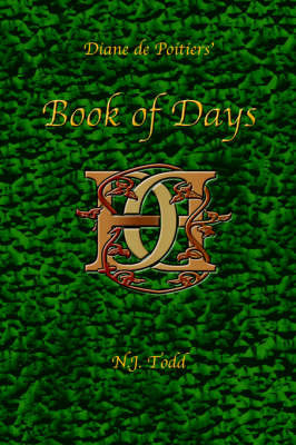 Book of Days: Diane de Poitiers' by N. J. Todd