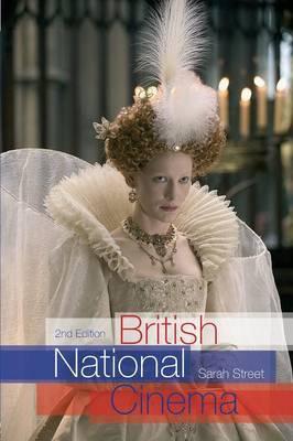 British National Cinema by Sarah Street