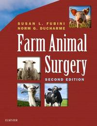 Farm Animal Surgery by Susan L. Fubini