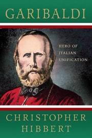 Garibaldi by Christopher Hibbert