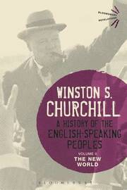 A History of the English-Speaking Peoples Volume II by Winston S Churchill