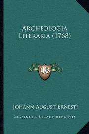 Archeologia Literaria (1768) by Johann August Ernesti