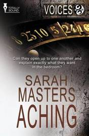 Voices: Aching by Sarah Masters