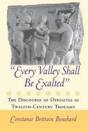 """""""Every Valley Shall Be Exalted"""" by Constance Brittain Bouchard"""