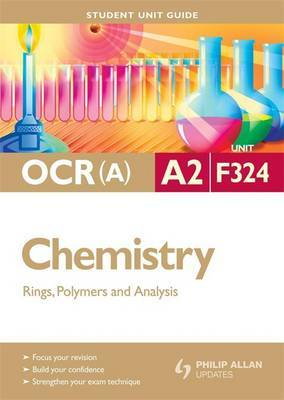 OCR A2 Chemistry: Unit F324 by Mike Smith image