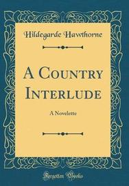 A Country Interlude by Hildegarde Hawthorne image