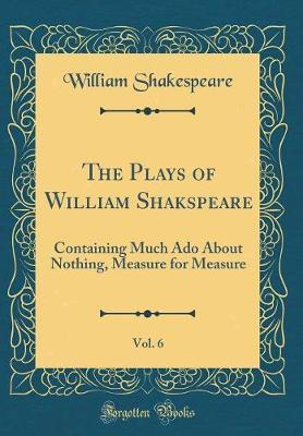 The Plays of William Shakspeare, Vol. 6 by William Shakespeare image