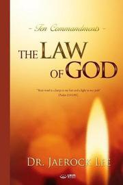 The Law of God by Jaerock Lee