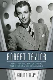 Robert Taylor by Gillian Kelly