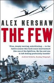 The Few by Alex Kershaw