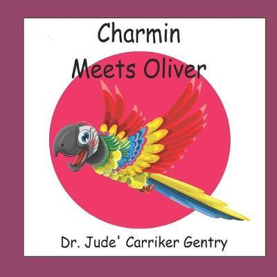 Charmin Meets Oliver by Jude Carriker Gentry