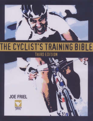 The Cyclist's Training Bible by Joe Friel image