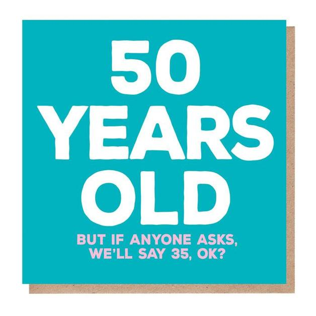 Mixed Messages: 50 Years Old Birthday Card