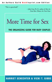 More Time for Sex: The Organizing Guide for Busy Couples by Harriet Schechter image