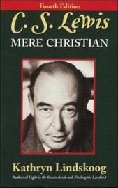 C.S. Lewis: Mere Christian by Kathryn Lindskoog image