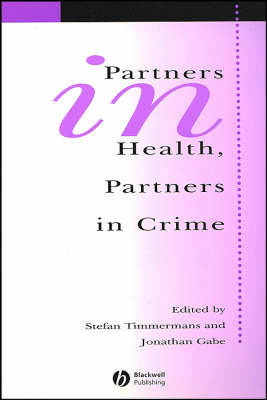 Partners In Health, Partners In Crime image