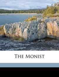 The Monist by Edward C Hegeler