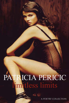 Limitless Limits by Patricia, Pericic